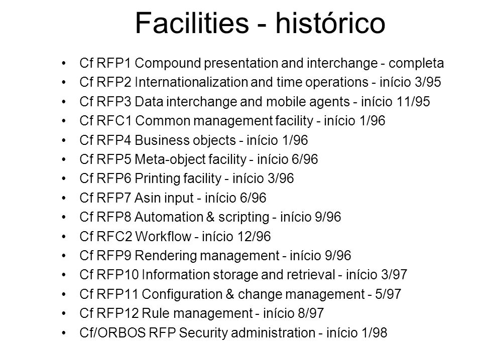 Facilities - histórico