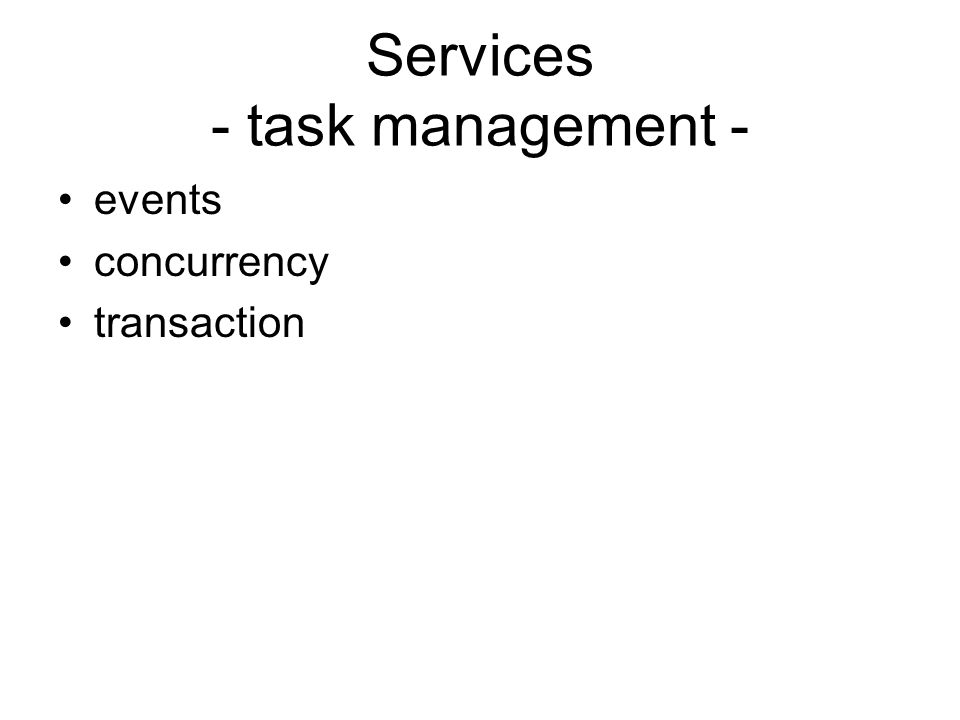 Services - task management -