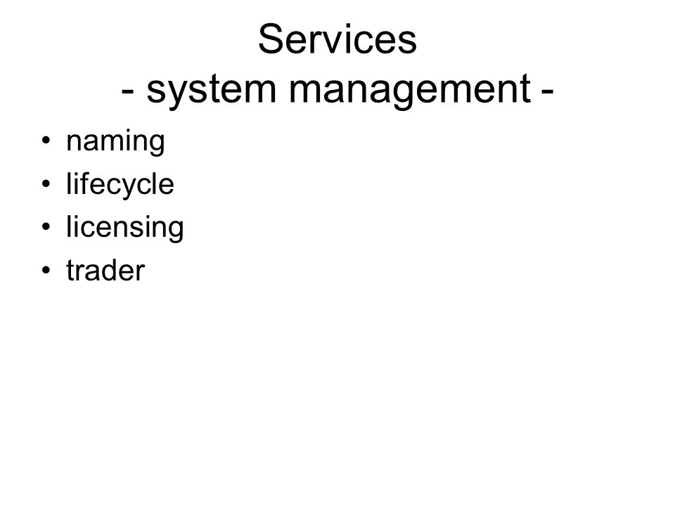 Services - system management -