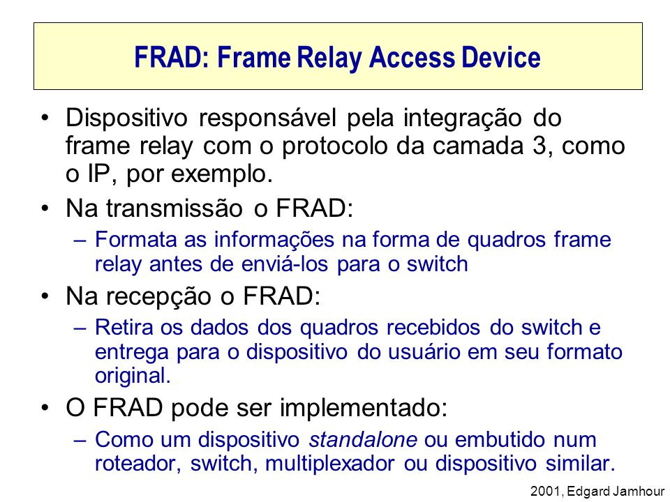 FRAD: Frame Relay Access Device