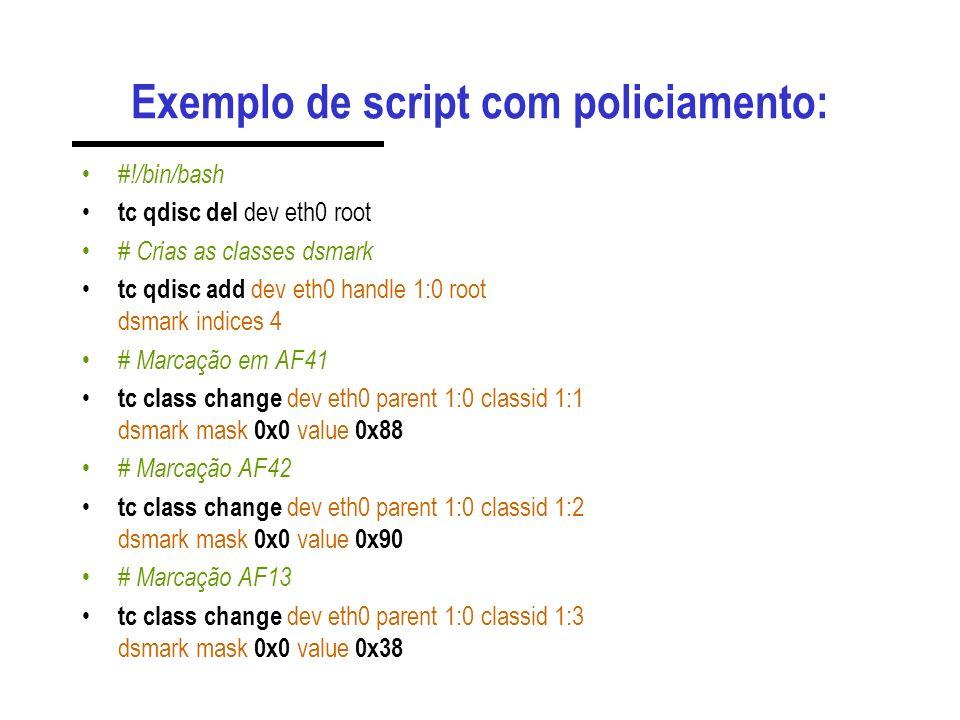 Exemplo de script com policiamento: