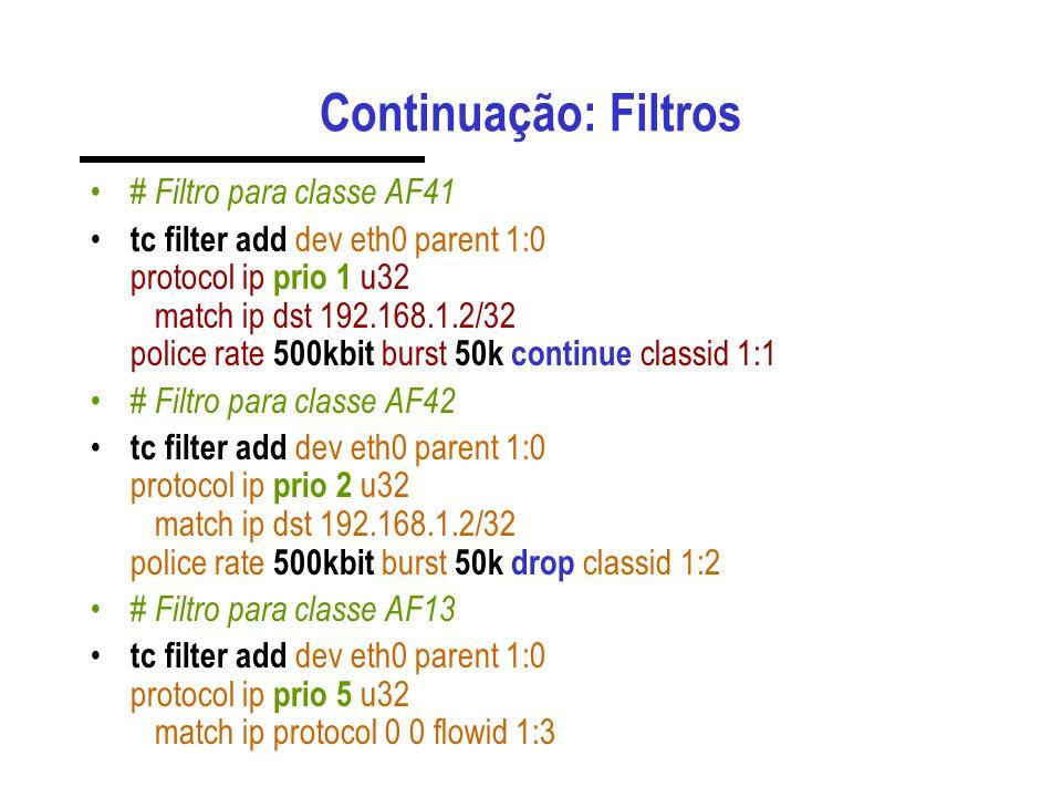 Continuação: Filtros # Filtro para classe AF41