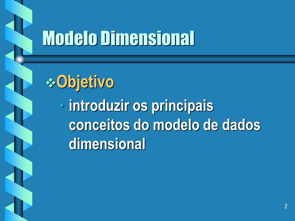 Modelo Dimensional Objetivo