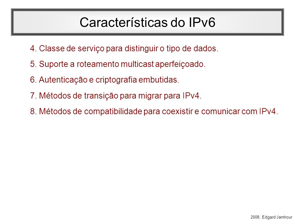 Características do IPv6