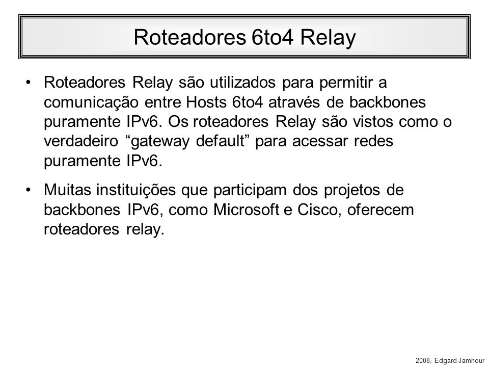 Roteadores 6to4 Relay