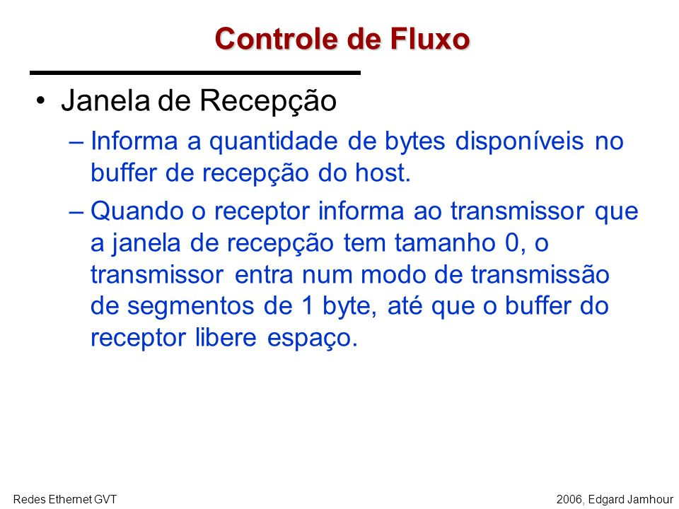 Controle de Fluxo Janela de Recepção