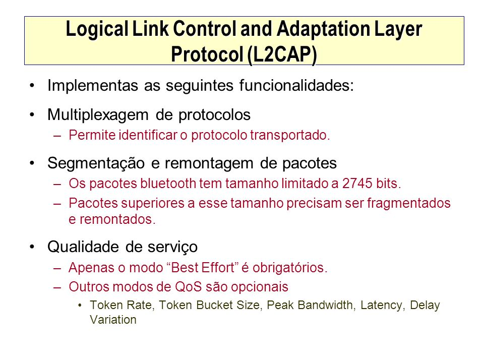 Logical Link Control and Adaptation Layer Protocol (L2CAP)