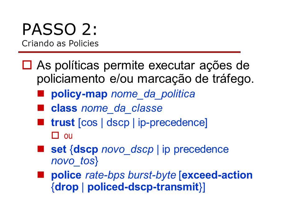 PASSO 2: Criando as Policies