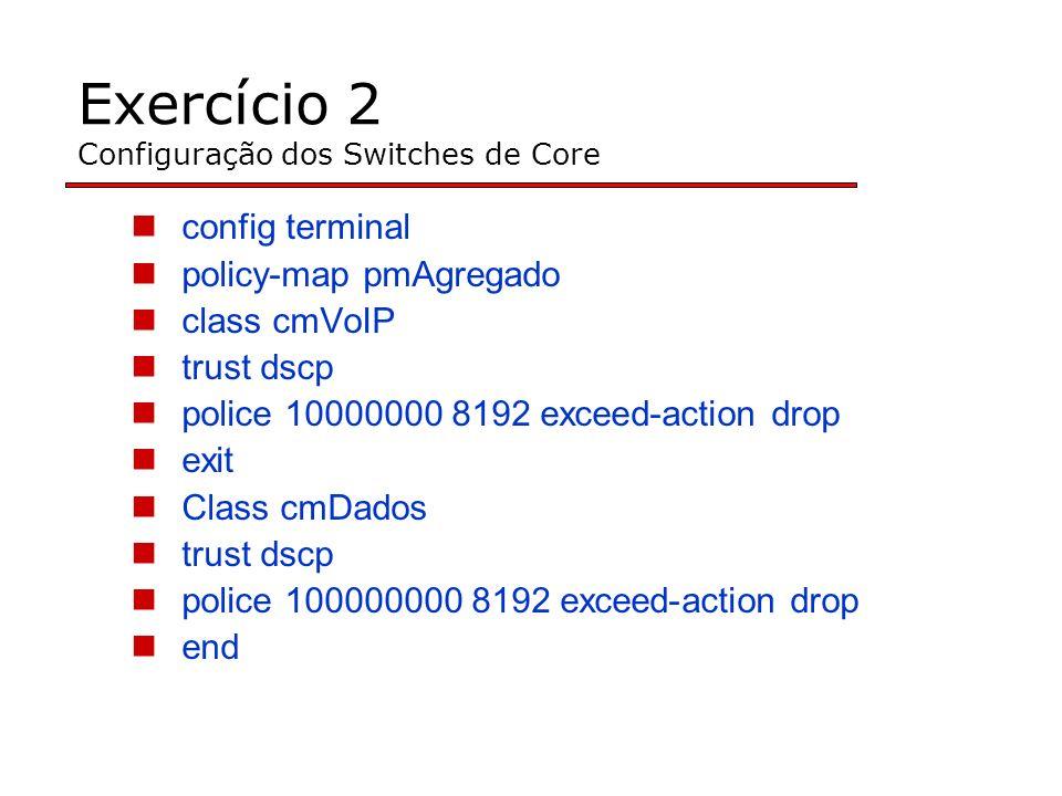Exercício 2 Configuração dos Switches de Core