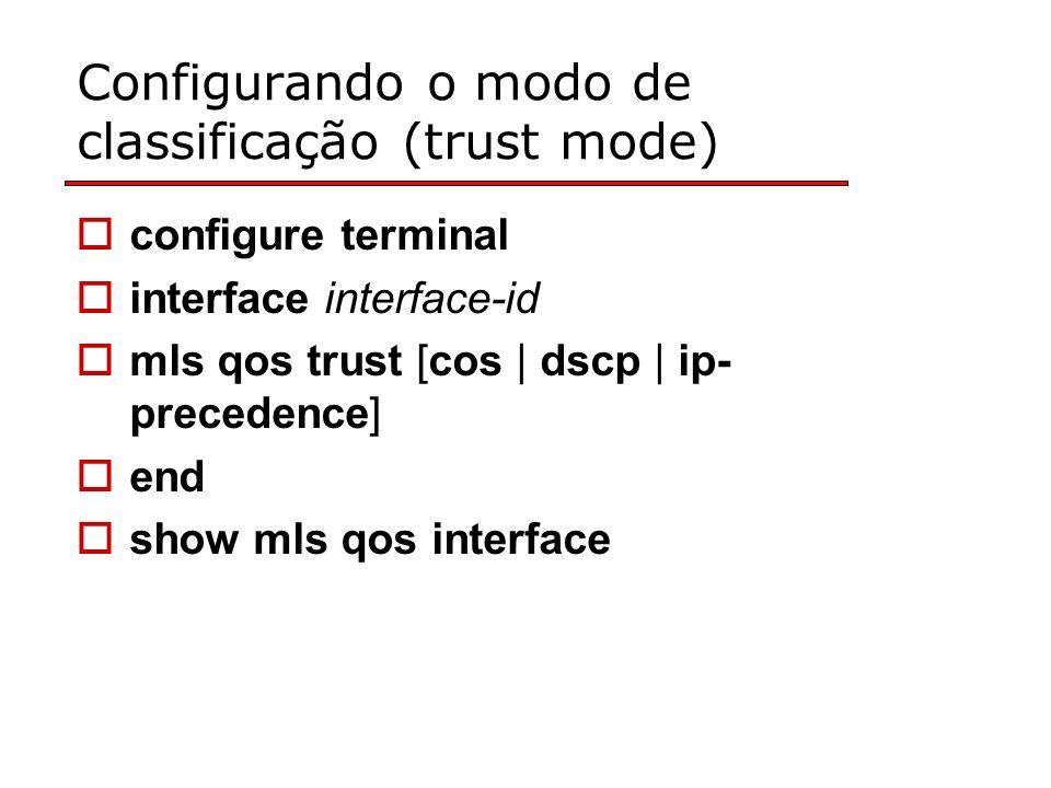 Configurando o modo de classificação (trust mode)