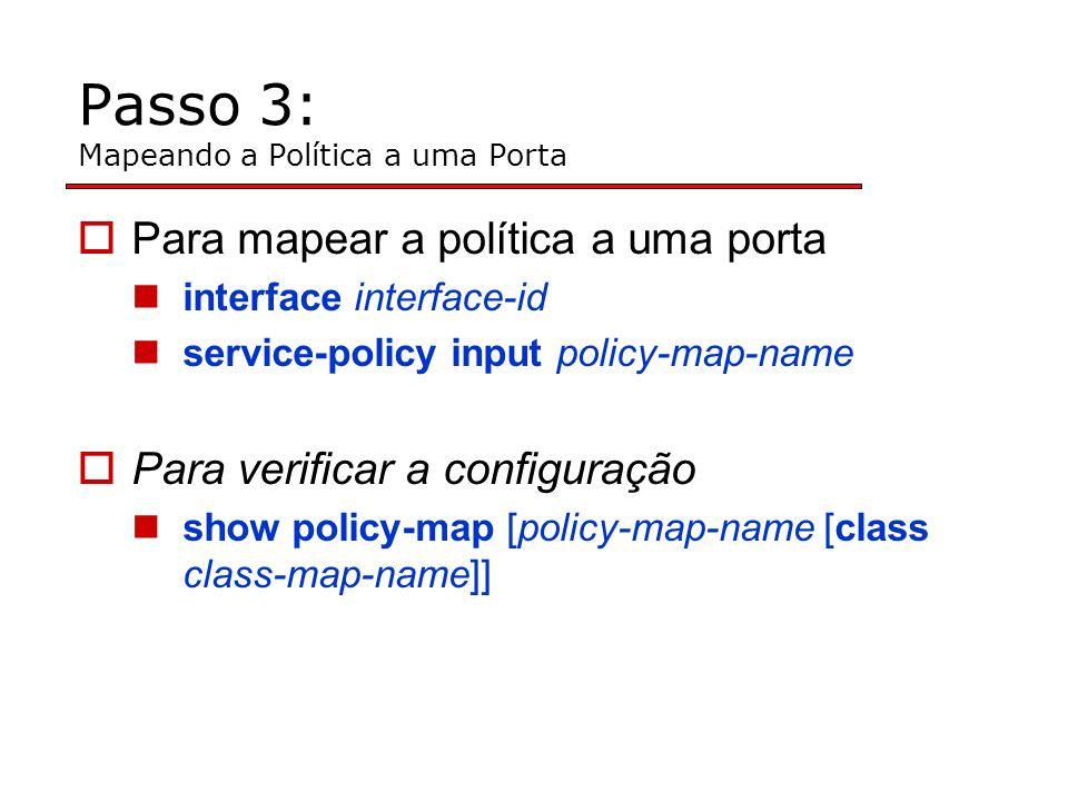 Passo 3: Mapeando a Política a uma Porta