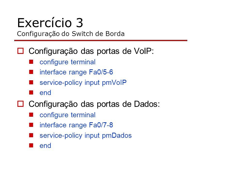 Exercício 3 Configuração do Switch de Borda