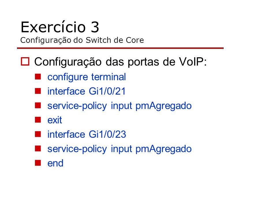 Exercício 3 Configuração do Switch de Core