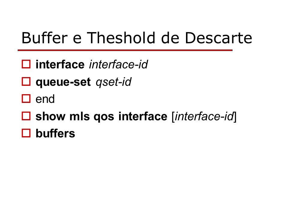 Buffer e Theshold de Descarte