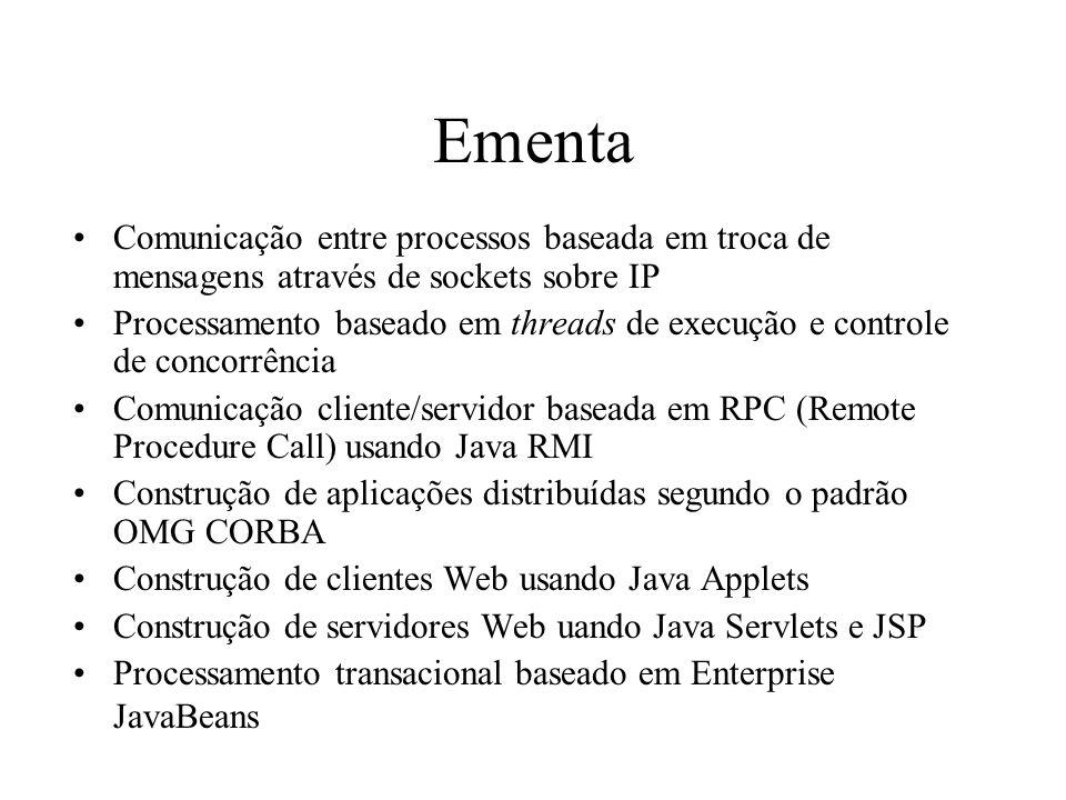 Ementa Comunicação entre processos baseada em troca de mensagens através de sockets sobre IP.