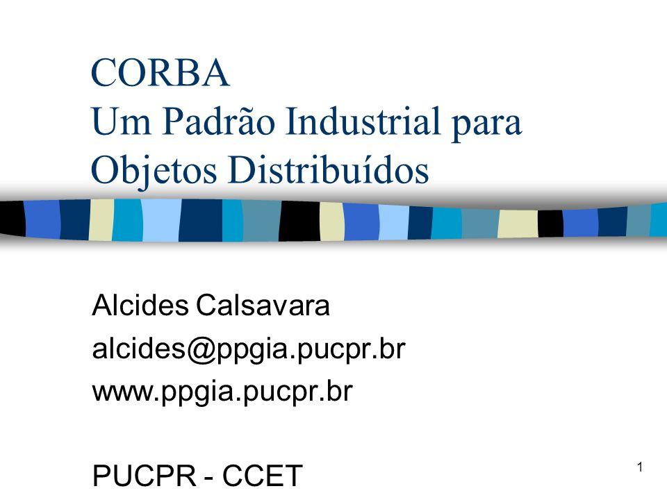 CORBA Um Padrão Industrial para Objetos Distribuídos