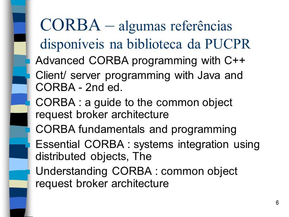 CORBA – algumas referências disponíveis na biblioteca da PUCPR