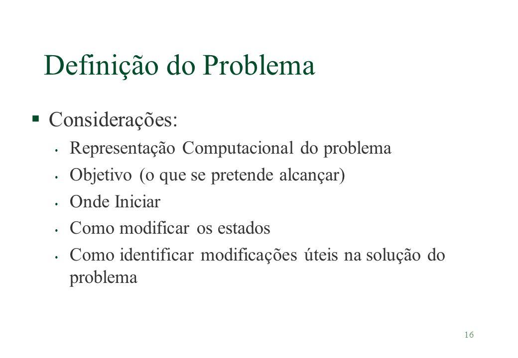 Definição do Problema Considerações: