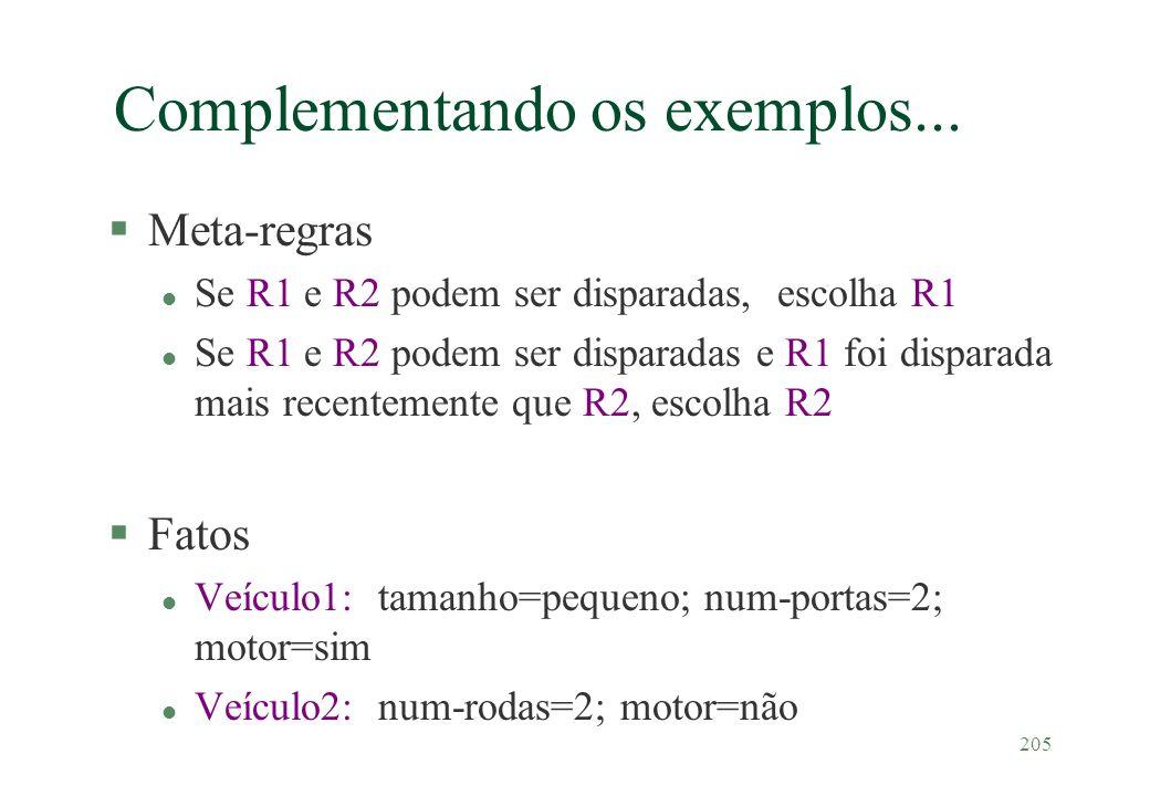 Complementando os exemplos...