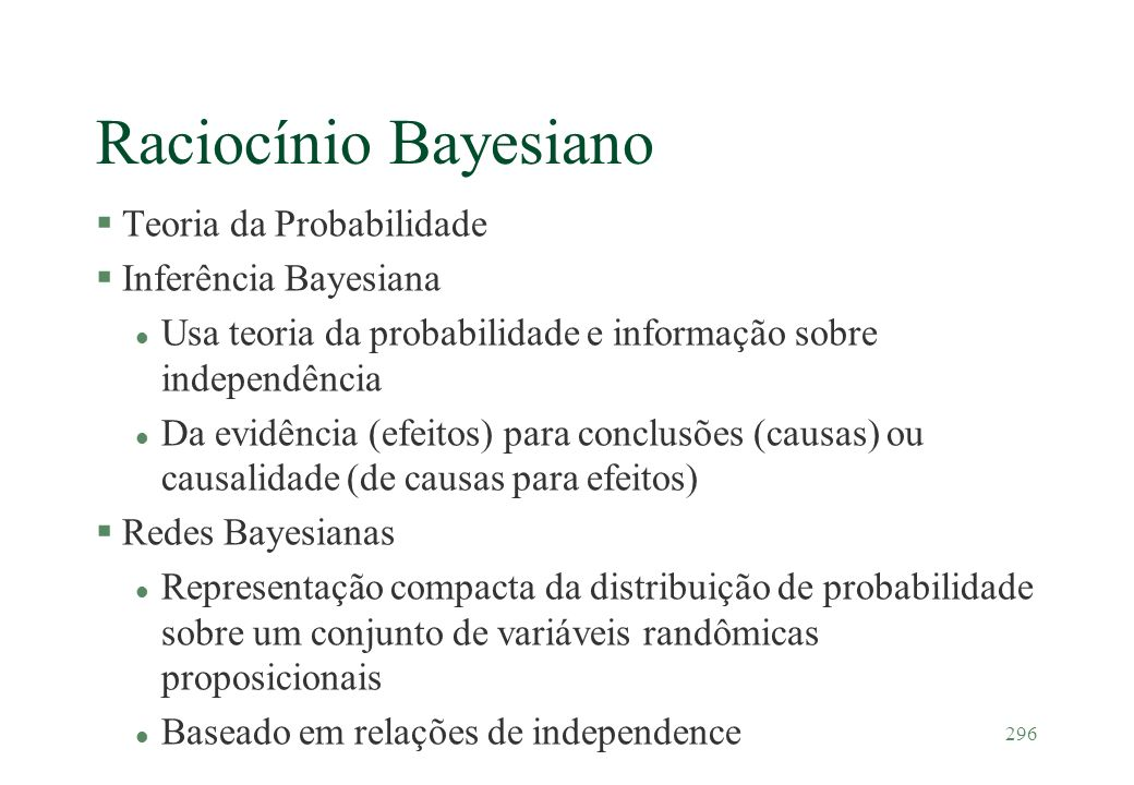 Raciocínio Bayesiano Teoria da Probabilidade Inferência Bayesiana