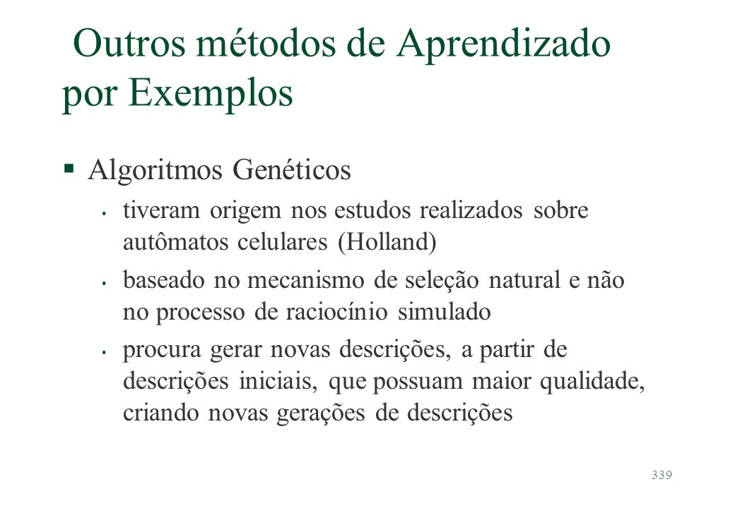 Outros métodos de Aprendizado por Exemplos