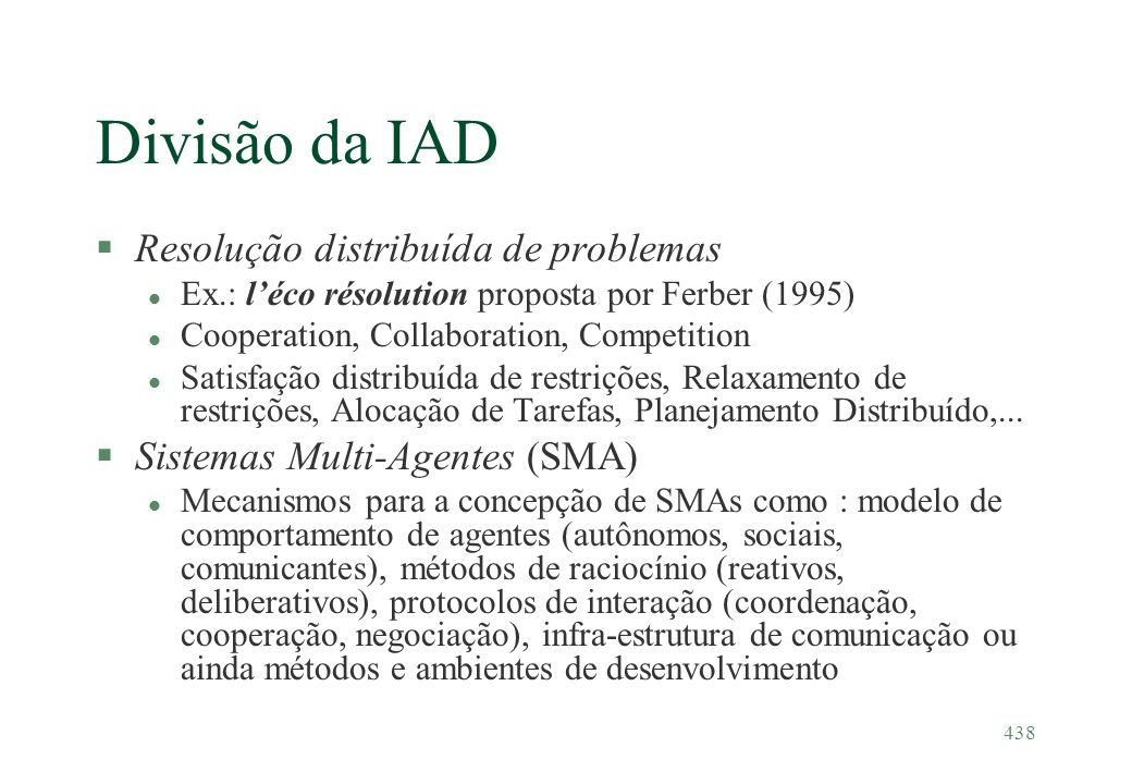 Divisão da IAD Resolução distribuída de problemas
