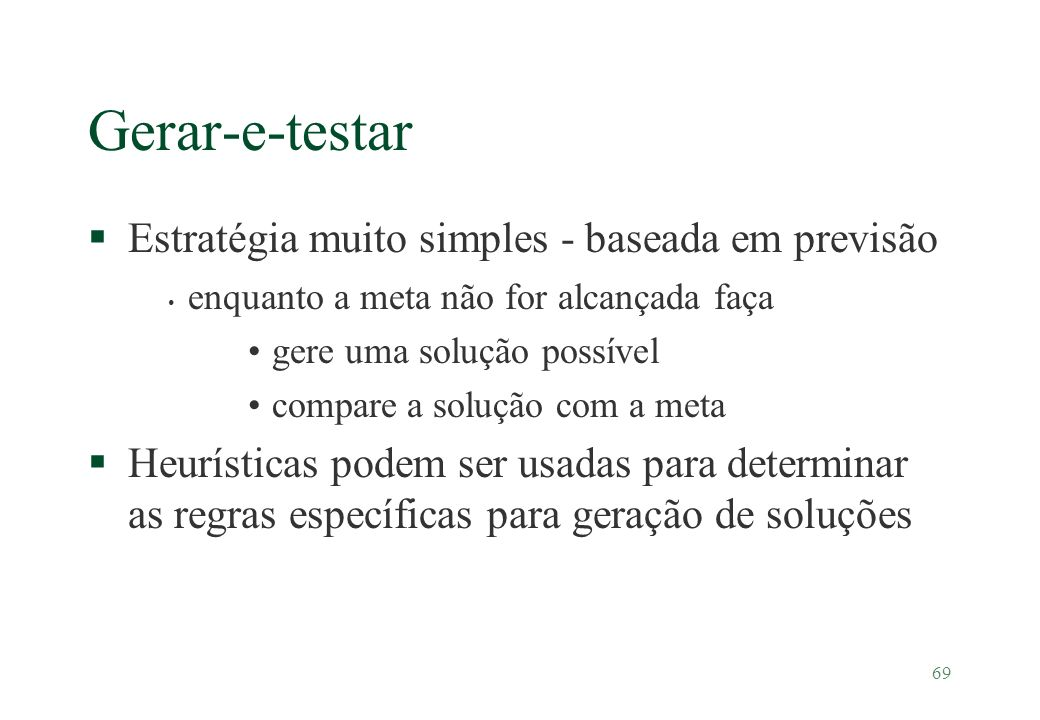 Gerar-e-testar Estratégia muito simples - baseada em previsão