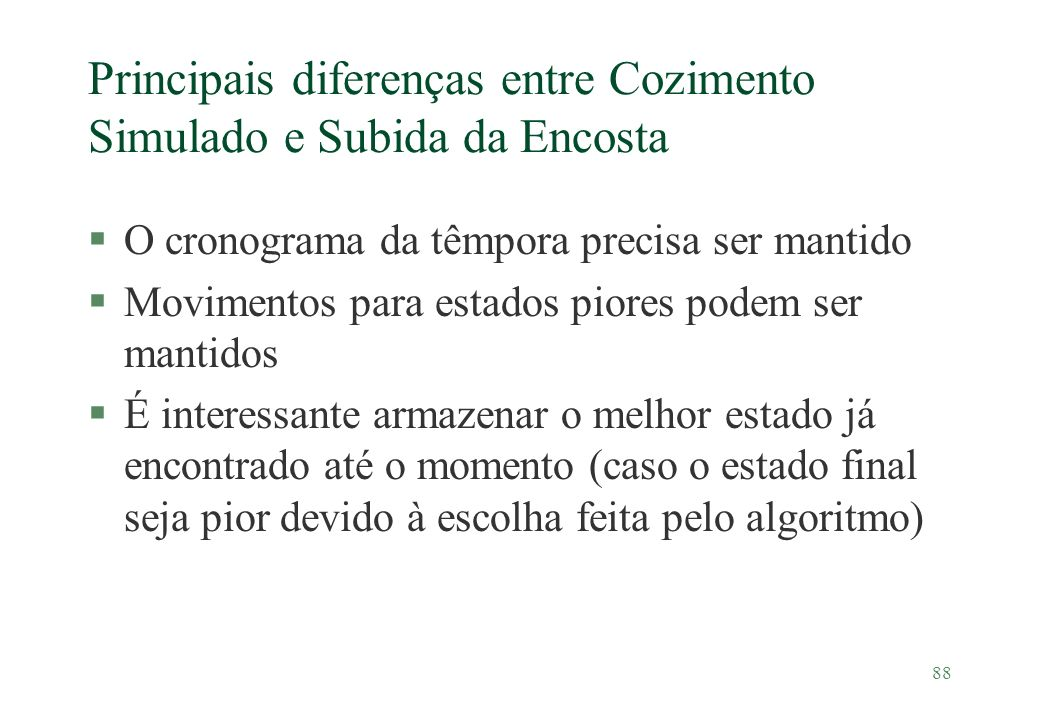 Principais diferenças entre Cozimento Simulado e Subida da Encosta