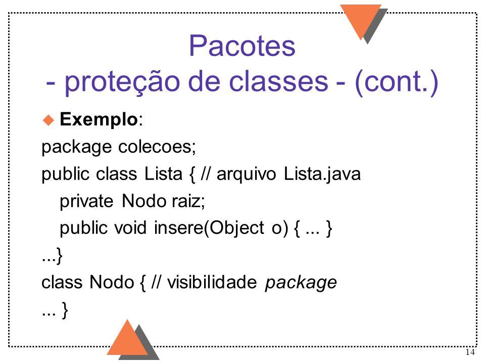 Pacotes - proteção de classes - (cont.)