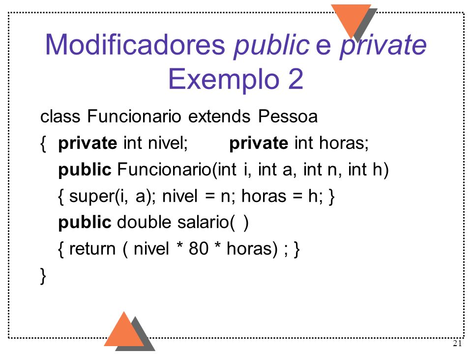 Modificadores public e private Exemplo 2