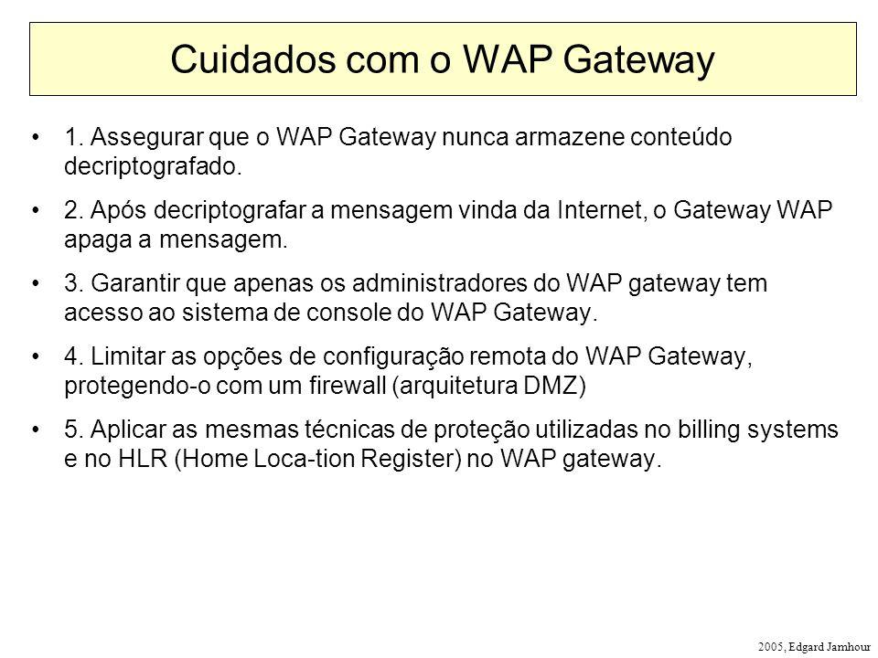Cuidados com o WAP Gateway