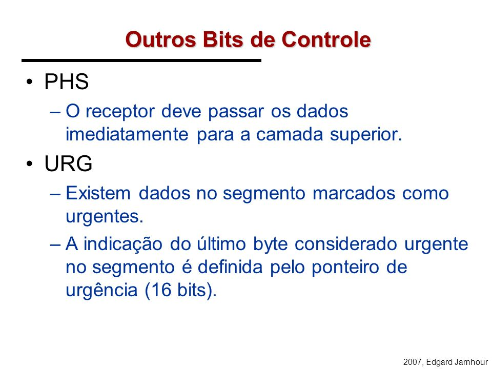 Outros Bits de Controle
