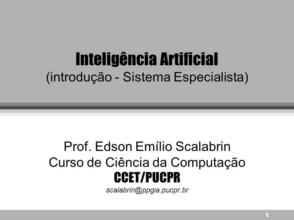 Inteligência Artificial (introdução - Sistema Especialista)