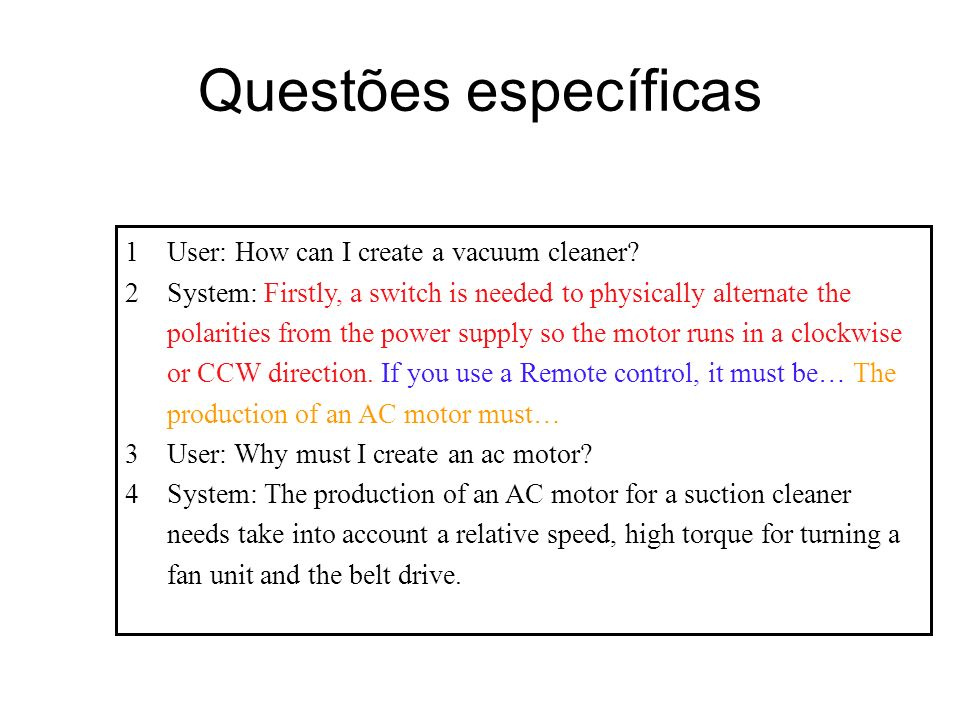 Questões específicas User: How can I create a vacuum cleaner