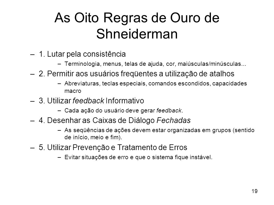 As Oito Regras de Ouro de Shneiderman
