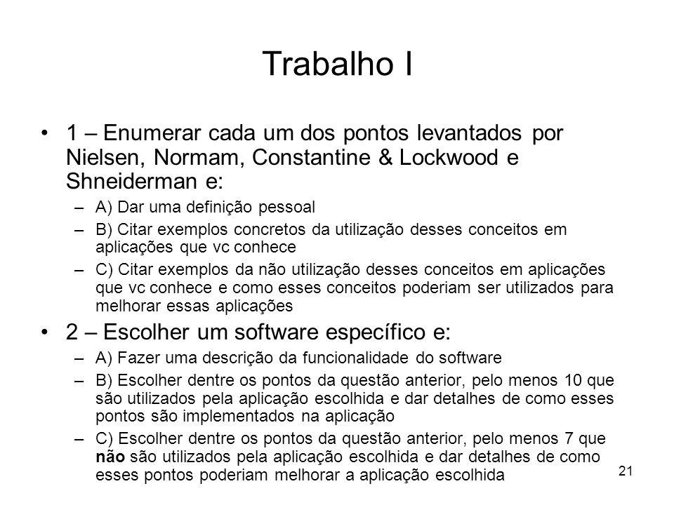 Trabalho I 1 – Enumerar cada um dos pontos levantados por Nielsen, Normam, Constantine & Lockwood e Shneiderman e: