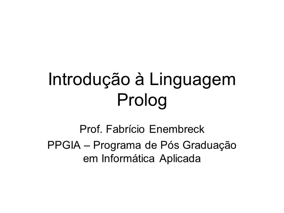 Introdução à Linguagem Prolog