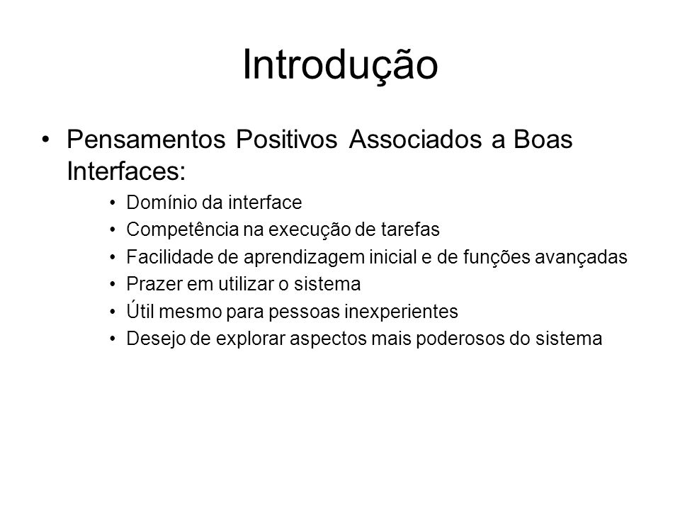 Introdução Pensamentos Positivos Associados a Boas Interfaces: