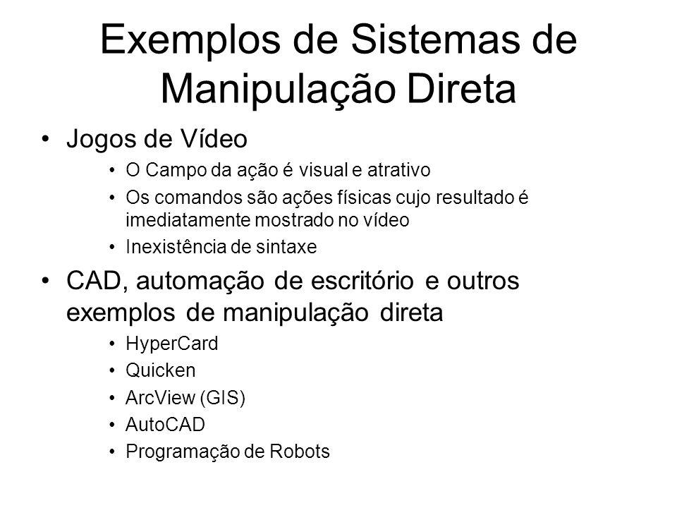 Exemplos de Sistemas de Manipulação Direta