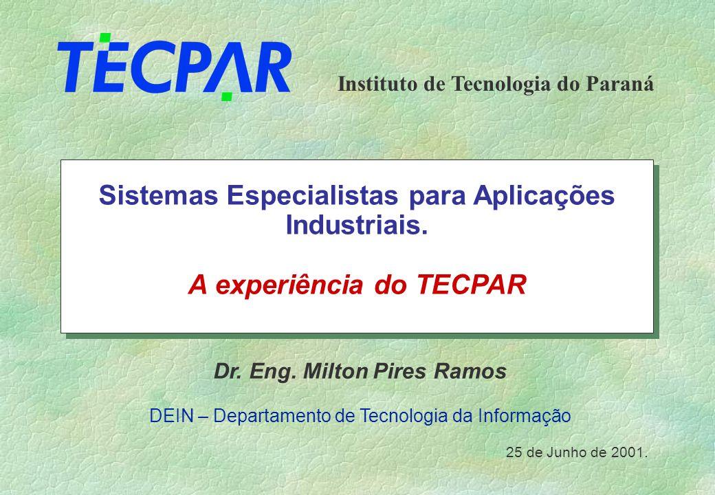 Sistemas Especialistas para Aplicações Industriais.
