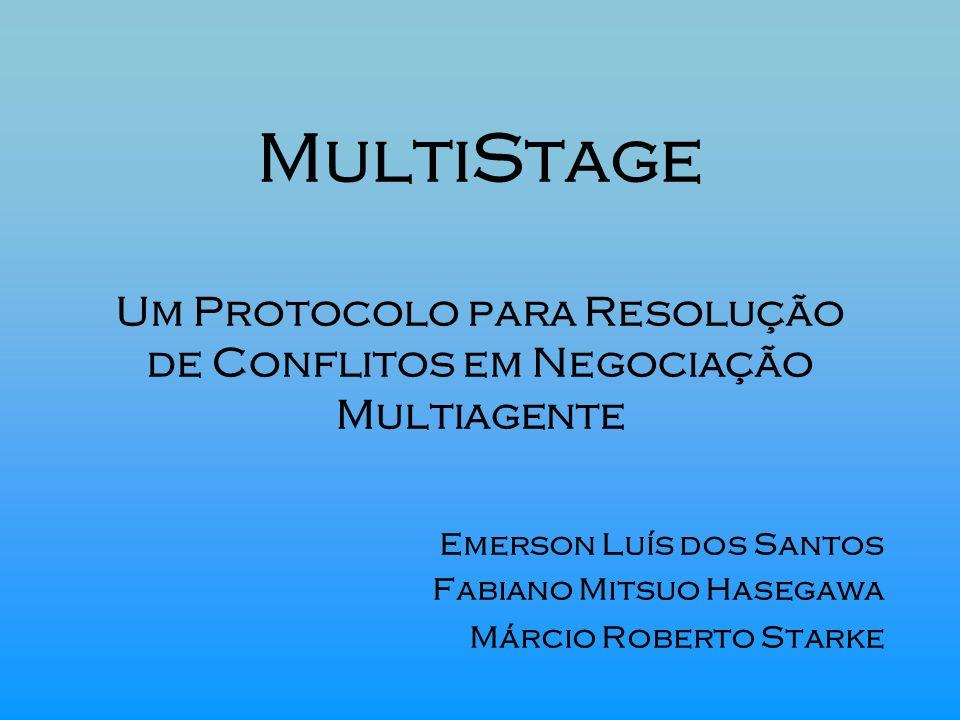 Emerson Luís dos Santos Fabiano Mitsuo Hasegawa Márcio Roberto Starke