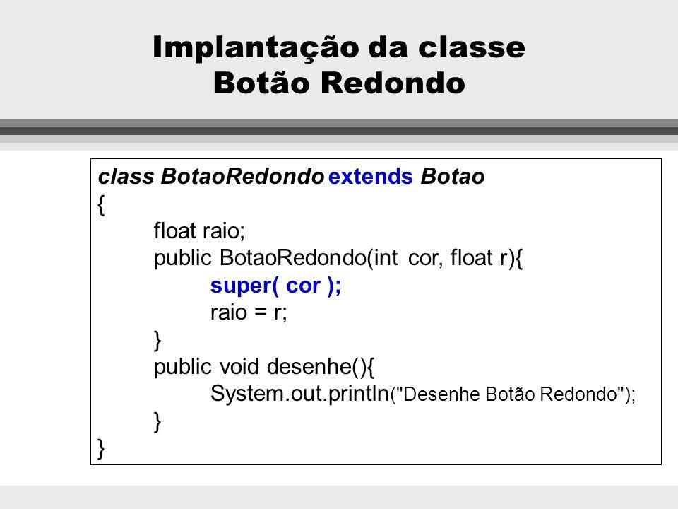 Implantação da classe Botão Redondo
