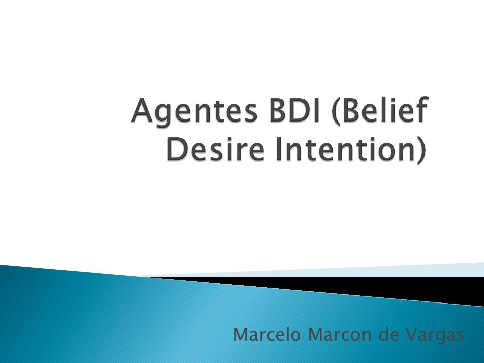 Agentes BDI (Belief Desire Intention)