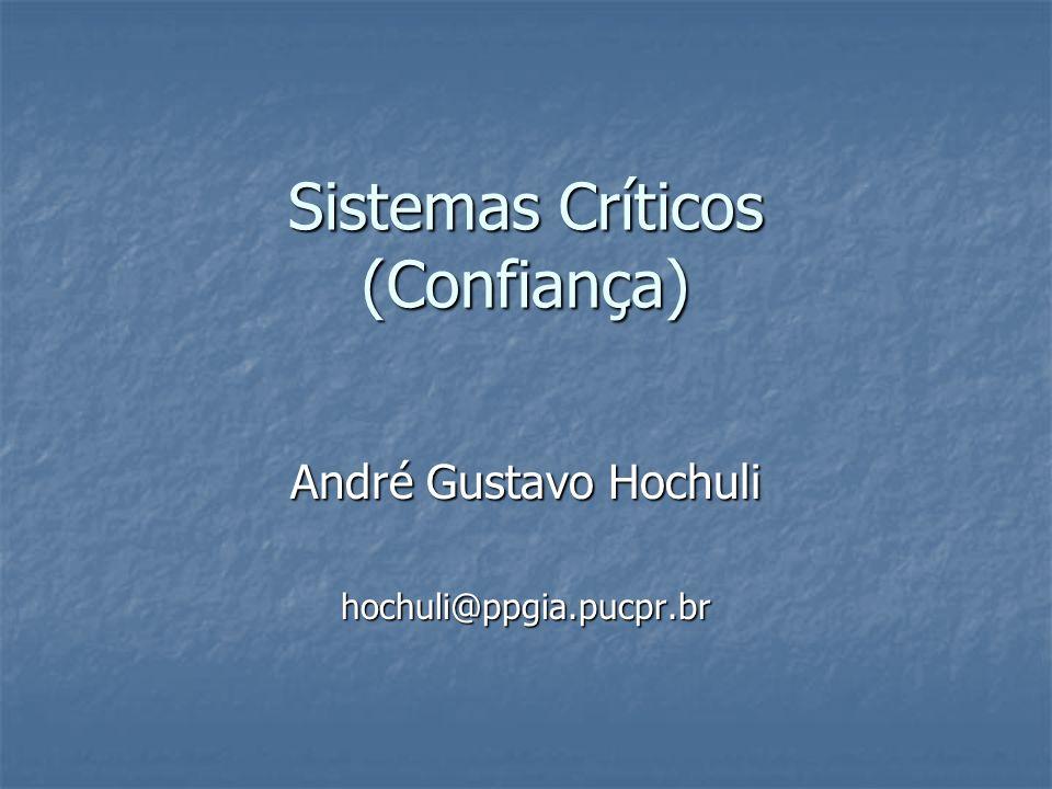 Sistemas Críticos (Confiança)