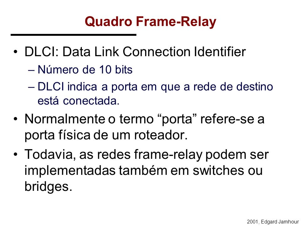 DLCI: Data Link Connection Identifier