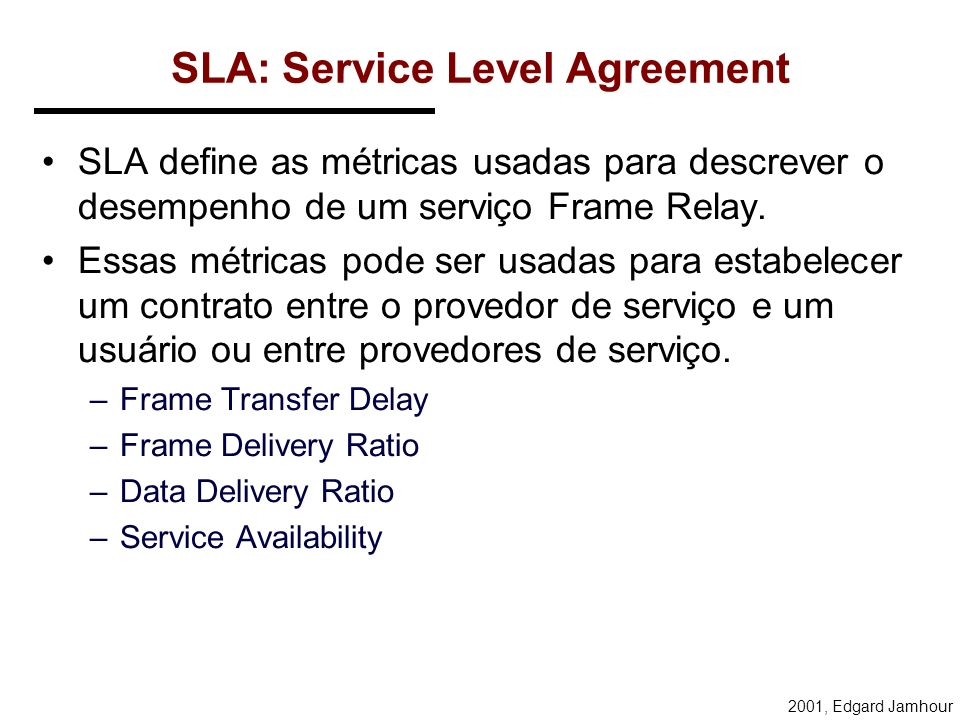 SLA: Service Level Agreement
