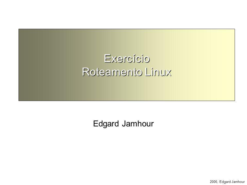 Exercício Roteamento Linux