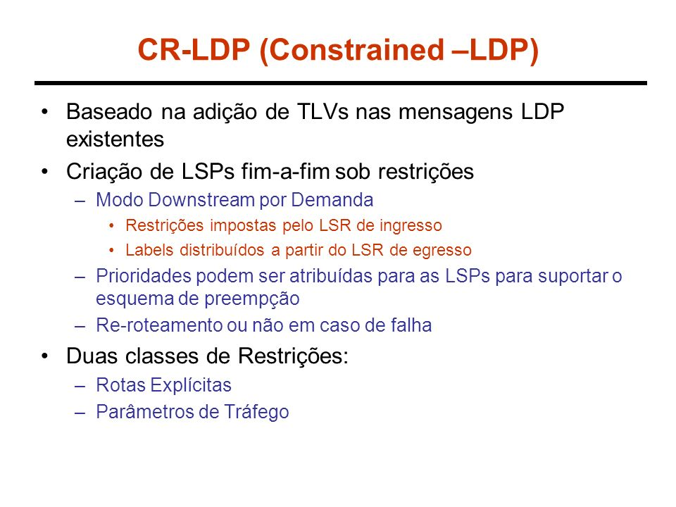 CR-LDP (Constrained –LDP)