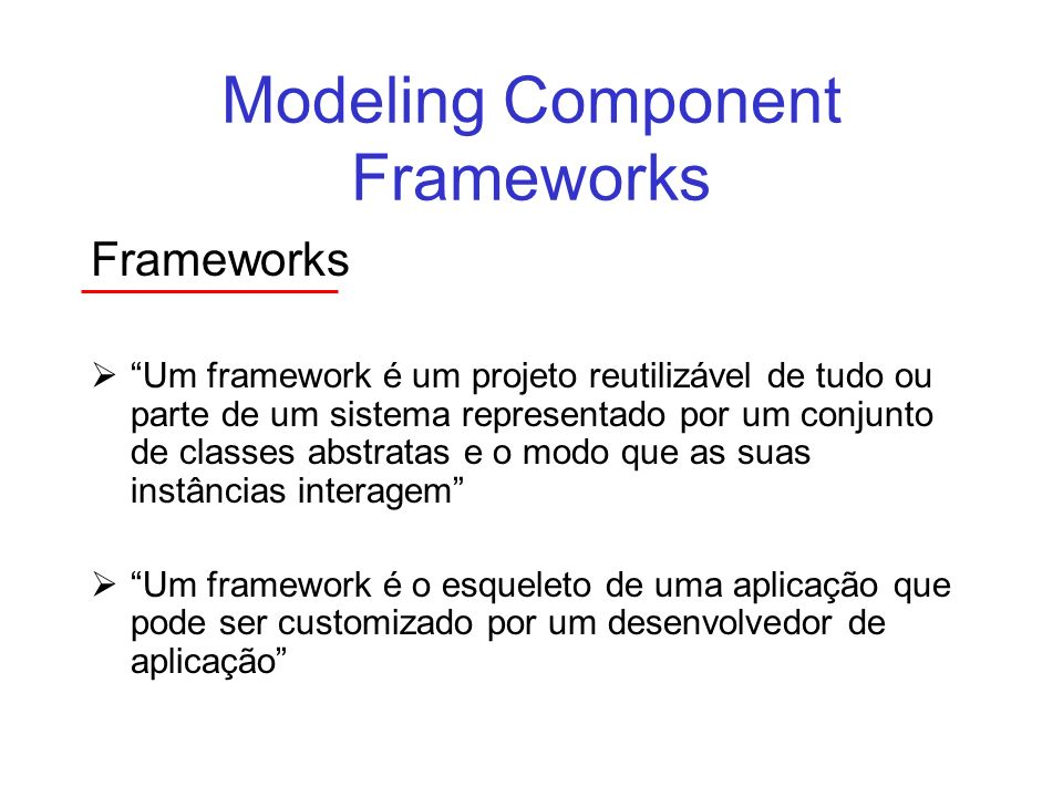Modeling Component Frameworks