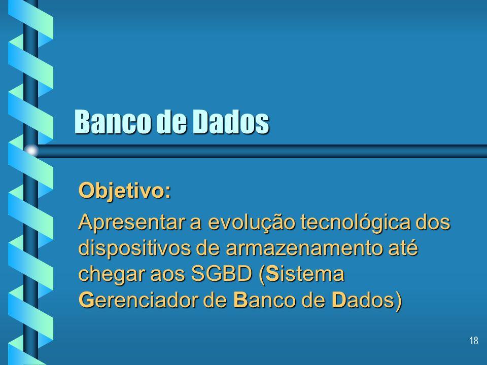 Banco de Dados Objetivo: